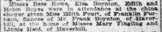 Miss Edith Feurt.  Found: 30 August 1908, The Cinncinati Ohio Enquirer, Page 31.  Edith Feurt Married Frank J. Boynton  https://www.facebook.com/photo.php?fbid=1617243651658984&set=oa.1605534476146571&type=3&theater