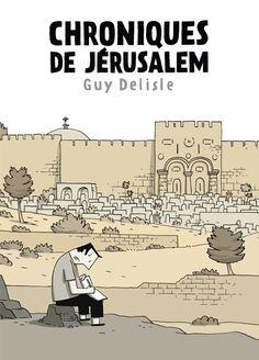 Chroniques de Jérusalem, un roman graphique adulte de Guy Delisle -- http://biblio.ville.saint-eustache.qc.ca/search~S2*frc/?searchtype=X&searcharg=chroniques+de+jerusalem+guy&searchscope=2&sortdropdown=-&SORT=DZ&extended=1&SUBMIT=Chercher&searchlimits=&searchorigarg=Xchroniques+de+jerusalem+guy