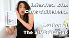 Startup: Chris Guillebeau on the 100 Startup