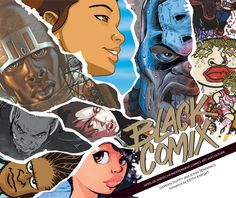 Black Comix: African American Independent Comics, Art and Culture by Damian Duffy & John Jennings