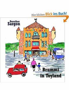 Jetzt auch als Buch  Meine Bücherwelt: Brummi in Toyland (Brummi - the little bear) [Groß...