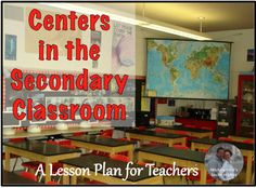 A Lesson Plan for Teachers: Monday Mapping: Centers in the Secondary Classroom