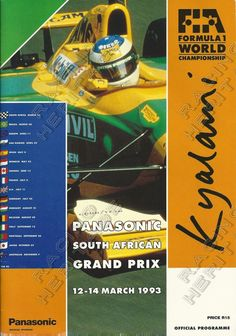 Programme from the last F1 Grand Prix held at Kyalami South Africa in 1993.  Programme in very good condition as new.  Price $65