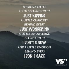 There's a little truth behind every just kidding a little curiosity behind every… Words Quotes, Life Quotes, Sayings, Life Words, Visual Statements, I Don't Care, I Don T Know, Just Kidding, Timeline Photos