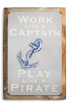 PONCHO & GOLDSTEIN 'Work Like A Captain' Sign available at #Nordstrom