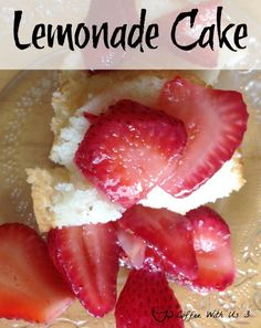 Lemonade Bundt Cake with Strawberries - Easy and Light Cake perfect for spring or summer months!