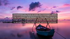 """Drake Quote: """"Sometimes you have to erase the messages, delete the numbers, and move on. You don't have to forget who that person was ..."""" (23 wallpapers) - Quotefancy Your Best Life Now, Life Is Good, Infj, Jack Canfield Quotes, Rick Warren Quotes, John Wooden Quotes, Losing Your Mother, Joseph Campbell Quotes, Jim Rohn Quotes"""