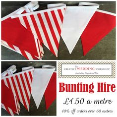 Red and White Bunting  Creative Wedding Workshop has a large stock of bunting for hire available in the Hampshire and West Sussex area we also offer a postal hire service. Tithe barn Petersfield, Manor Barn, Southend Barns, Skylark Country Club, Veils and Bales Hampshire