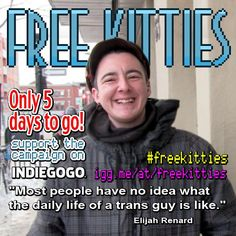 #freekitties is 20% funded! Only 5 days left <3 http://igg.me/at/freekitties  #SharingIsCaring #LGBT #trans #transguy #LGBTQ