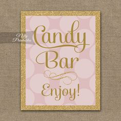 Candy Buffet Sign - Pink Gold Candy Bar Sign - Printable Glitter Candy Table…