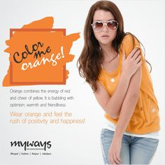 Every #Color has a story to tell. Wear it and feel it yourself.  #MywaysStore - #Experience the colors of #Fashion here.
