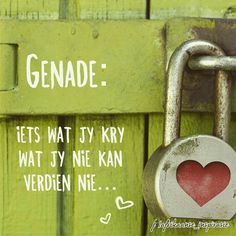 Genade Love Me Quotes, All Quotes, Strong Quotes, Happy Quotes, Inspirational Qoutes, Motivational Quotes, Afrikaanse Quotes, Prayer Book, Religious Quotes