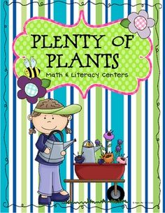 This download includes 10 math and literacy centers that reinforce basic first grade skills.* Note to buyers - This set of plant themed centers...