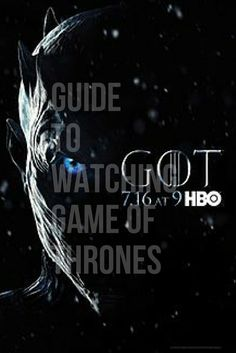 The Definitive Guide To Watching Game Of Thrones -- WINTER IS BACK