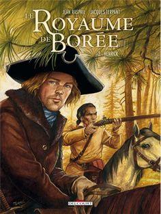 BD75011, le blog BD de Manuel F. Picaud: Album #BD : Le Royaume de Borée - T.2 - de Jean Raspail par Jacques Terpant
