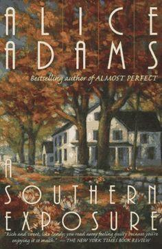 A Southern Exposure by Alice Adams, http://www.amazon.com/dp/0449911136/ref=cm_sw_r_pi_dp_C86drb02FHSJZ