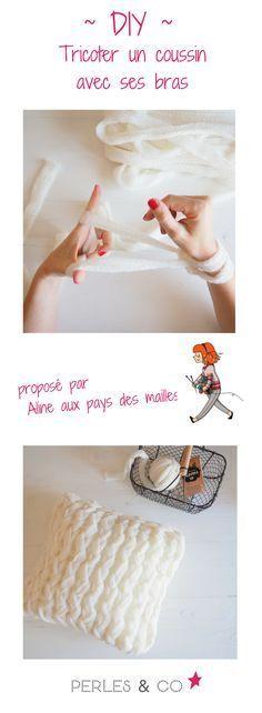 DIY gratuit en français pour tricoter un coussin avec ses mains et ses bras ! Il s'agit de la technique du arm knitting, vous connaissez ? Ce tuto nous est proposé par Alice aux pays des mailles :) Cliquez sur le lien pour découvrir ce modèle de tricot