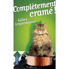 Complètement cramé - Gilles Legardinier