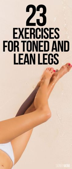 23 Exercises for Toned and Lean Legs