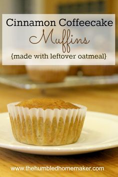 These easy cinnamon coffeecake muffins are a GREAT way to use up leftover oatmeal! They're super frugal and make a good snack or breakfast to go!