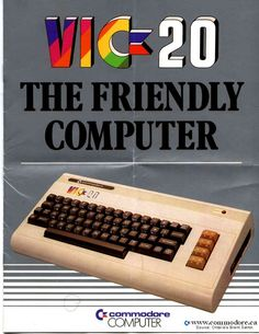 Vic 20 - Hey, how could you go wrong? It had 20 whole K of memory and sold for less than a good laptop today.