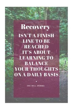 #Recovery from #mentalllness isn't a finish line to be reached. It's about learning to balance your thoughts on a daily basis.  #Grief #depression #anxiety #selfdevelopment  #selfawarness #personalgrowth  #MentalHealth #moms #parenting #women #selfcare  #mentalillness #tips #Christian #resources   #Hope #healing #maternalhealth Anxiety Relief, Stress Relief, Health And Wellness, Mental Health, Ptsd, Mental Illness, Self Development, Grief, Self Care