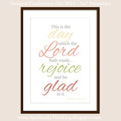 This is the day that the Lord hath made.... (free printable)
