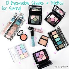 10 Beautiful Eyeshadow Shades and Palettes for Spring | Beauty Blogger Top Ten Tuesday