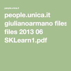 people.unica.it giulianoarmano files 2013 06 SKLearn1.pdf