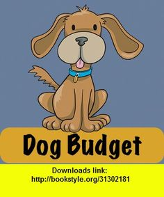 Dog Budget, iphone, ipad, ipod touch, itouch, itunes, appstore, torrent, downloads, rapidshare, megaupload, fileserve
