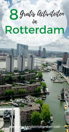 Are you on a budget but looking for some fun things to do in the city? In this article we list 8 Free Things to do in Rotterdam. Europe Travel Guide, Travel Destinations, Rotterdam Netherlands, Free Things To Do, Fun Things, Bangkok, European Travel, Day Trips, Weekend Trips