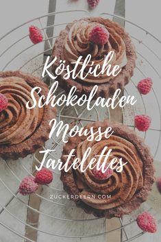 Schokoladen Mousse Tartelettes! So lecker!