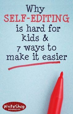Kids hate editing and revising their work! Find out why self-editing is hard for them, and discover seven ways to make the editing process easier during your homeschool writing lessons. Writing Strategies, Writing Lessons, Writing Resources, Teaching Writing, Writing Activities, Writing Skills, Writing Ideas, Teaching Ideas, Writing Process