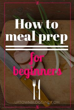 Are you trying to live a healthier lifestyle, but don't know where to begin? Check out my guide on how to meal prep for beginners.