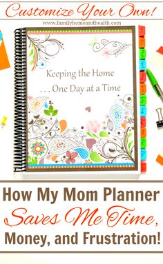 A Printable Planner for Moms-Getting organized has saved me time and money!