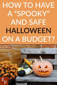 """How to have a """"Spooky"""" and Safe Halloween on a Budget 