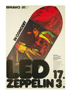 Led Zeppelin - In Concert (Bravo, German tour poster, with artwork by Günther Kaiser, including a fantastic color images of Led Zeppelin performing on stage and a close up image of Robert Plant. Led Zeppelin Tour, Led Zeppelin Concert, Led Zeppelin Poster, John Bonham, John Paul Jones, Tour Posters, Band Posters, Music Posters, Event Posters