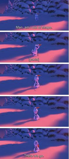Olaf is the best!