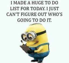 Super Funny Quotes Minions Jokes Pictures Of Ideas Funny Friend Pictures, Funny Minion Pictures, Funny Minion Memes, Minions Quotes, Funny Jokes, Funny Sayings, Minion Humor, Hilarious Pictures, Fun Funny