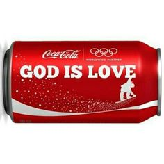 God is love FOLLOW THIS BOARD FOR GREAT COKE OR ANY OF OUR OTHER COCA COLA BOARDS. WE HAVE A FEW SEPERATED BY THINGS LIKE CANS, BOTTLES, ADS. AND MORE...CHECK 'EM OUT!! Anthony Contorno Sr