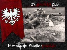 Powstanie Wielkopolskie Civilization, Poland, War, Historia
