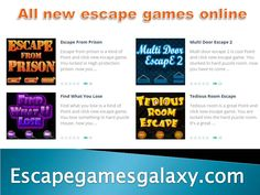 If you love to find the clues and solve several difficult puzzles then you will enjoy to play New Escape Games Online at escape games galaxy. We have thousands of New Escape Games to play online for free at http://escapegamesgalaxy.com