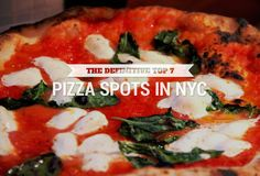 The definitive top 7 NYC pizza shops, as chosen by 11 pie experts 2014