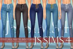 [JS SIMS Eyelet High Waisted Skinny JeansFemale - Teen / YA / Adult / 5 colors Bottom : Jeans Everyday / Formal / Athletic / Sleepwear / Party package format available custom thumbnails included. The Sims, Js Sims 4, Sims Love, Girls Boyfriend Jeans, Sims 4 Collections, Sims 4 Blog, Sims4 Clothes, Sims 4 Clothing, Woman Clothing
