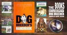 The Books Every Dog Breeder Should Have Read