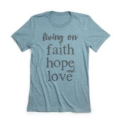 "Current Processing time for this item is 5-6 business days before it ships out. This is a super-soft unisex t-shirt with our ""Living On Faith Hope and Love "" design. Fit: Unisex and runs true to size."