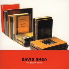 David Shea: The Book of Scenes - David Shea | Songs, Reviews, Credits, Awards | AllMusic