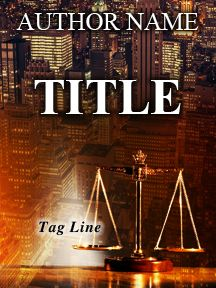The Scales of Justice -A Legal Novel | Customizable Book Covery by RLSather | SelfPubBookCovers: One-of-a-kind premade book covers where Authors can instantly customize and download their covers, and where Artists can post a cover and name their own price.