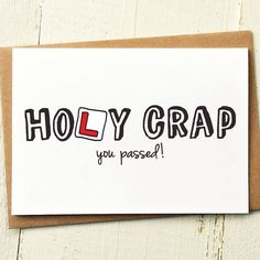 Holy Crap You Passed - New Driver Congrats Card