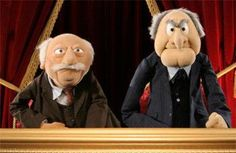 Statler and Waldorf!